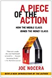 img - for A Piece of the Action: How the Middle Class Joined the Money Class book / textbook / text book