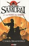 Young Samurai, Tome 2 : La voie du sabre par Bradford