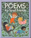 Poems for Small Friends (0394819454) by Fujikawa, Gyo