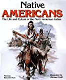img - for Native Americans: The Life and Culture of the North American Indian book / textbook / text book