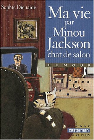 Ma vie par minou jackson chat de salon for Ma vie par minou jackson chat de salon
