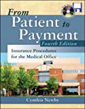 img - for From Patient to Payment: Insurance Procedures for the Medical Office with CD-ROM & Student Data Disk book / textbook / text book