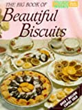 "Big Book of Beautiful Biscuits (""Australian Women's Weekly"" Home Library)"