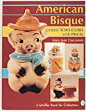 img - for American Bisque: A Collector's Guide With Prices (A Schiffer Book for Collectors) book / textbook / text book