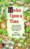 Twice upon a Time (0886778832) by Little, Denise