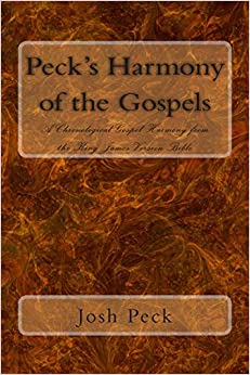 Peck's Harmony of the Gospels: A Chronological Gospel
