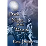 Dark Night of the Moon (( Western Romance Series)) (Moonlight Book 2) ~ Keta Diablo