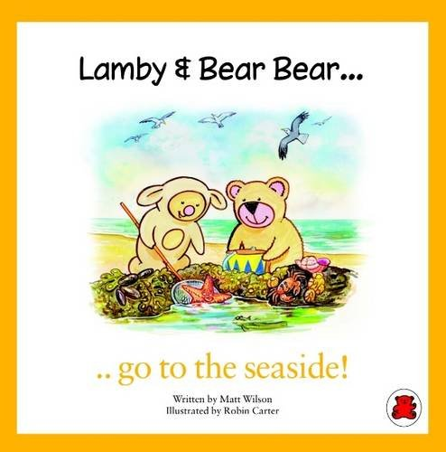 Lamby & Bear Bear Go to the Seaside!