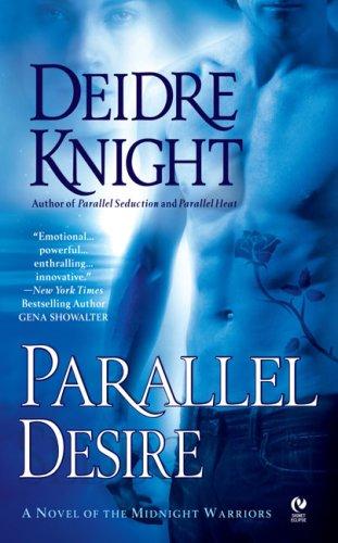 Image of Parallel Desire (Midnight Warriors, Book 4)