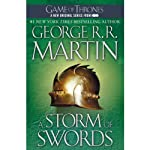 A Storm of Swords: A Song of Ice and Fire, Book III | George R. R. Martin