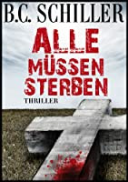 Alle m�ssen sterben - Thriller (German Edition)