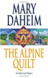 img - for The Alpine Quilt: An Emma Lord Mystery book / textbook / text book