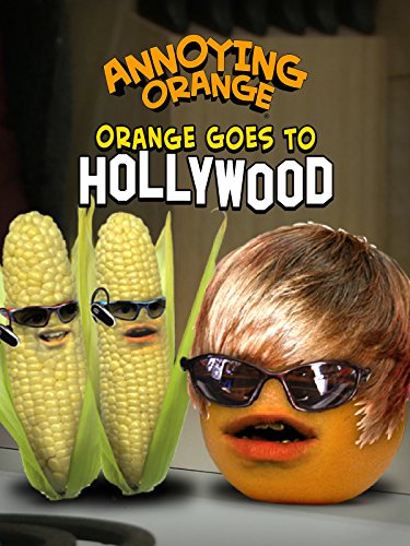 Annoying Orange goes Hollywood
