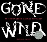 Gone Wild (Caldecott Honor Book)