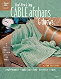 Lisas New & Easy Cable Afghans & Throws (Annies Attic: Crochet)