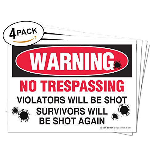 4 pack warning no trespassing violators will be shot