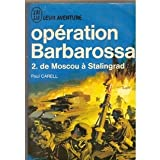 Operation barbarossa. tome I. l' invasion de la russie.