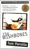 The Wishbones (0425163148) by Perrotta, Tom