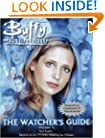 The Watcher's Guide, Volume 3 (Buffy the Vampire Slayer)