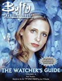 The Watcher's Guide, Volume 3 (Buffy the Vampire Slayer) (0689869843) by Ruditis, Paul