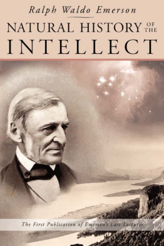ralph waldo emerson intellect essay Ralph waldo emerson (may 25, 1803 – april 27, 1882 emerson, ralph waldo (1983) essays and lectures new york: library of america isbn.