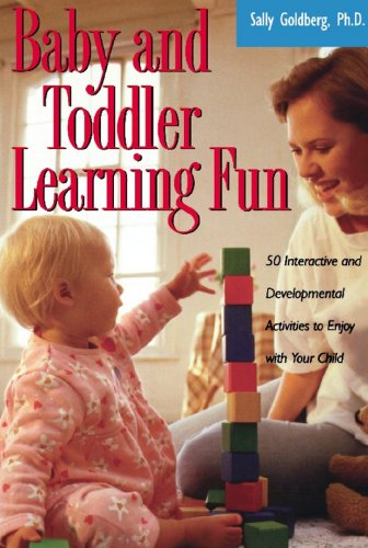 Baby And Toddler Learning Fun: 50 Interactive And Developmental Activities To Enjoy With Your Child front-1057939