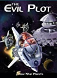 img - for The Evil Plot (Near Star Planets by High Noon Books) book / textbook / text book