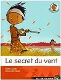 """Afficher """"Le Secret du vent"""""""