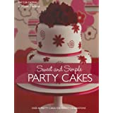 "Sweet And Simple Party Cakes: Over 40 Pretty Cakes for Perfect Celebrationsvon ""May Clee Cadman"""
