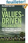 The Values-Driven Organization: Unlea...