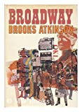 img - for Broadway [By] Brooks Atkinson book / textbook / text book