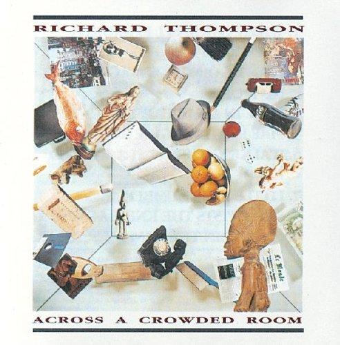 Across a Crowded Room, Thompson, Richard