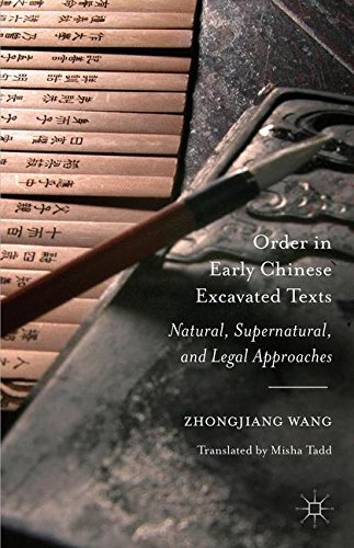 Order in Early Chinese Excavated Texts: Natural, Supernatural, and Legal Approaches