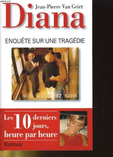 Diana : Enquête sur une tragédie