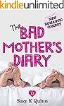 Bad Mother's Diary: Motherhood fictio...
