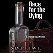Race for the Dying: A Dr. Thomas Parks Mystery, Book 1 | [Steven F. Havill]