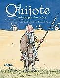 img - for El Quijote, Contado a Los Ninos / Quixote, Told to the Children (Clasicos Contado a Los Ninos / Classics Told to the Children) (Spanish Edition) book / textbook / text book