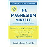 The Magnesium Miracle (Revised and Updated Edition) ~ Carolyn Dean