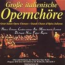 Gro�e italienische Opernch�re