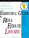 Essential Guide to Real Estate Leases (Complete Book of Real Estate Leases)
