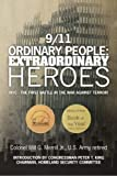 img - for 9/11 Ordinary People: Extraordinary Heroes: NYC - The First Battle in the War Against Terror! book / textbook / text book