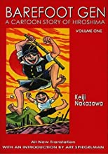 Barefoot Gen, Vol. 1: A Cartoon Story of Hiroshima