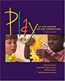 img - for Play at the Center of the Curriculum (3rd Edition) book / textbook / text book