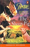 Babe - the Sheep Pig (Penguin Readers: Level 2 Series)