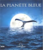 img - for La Plan te bleue au coeur des oc ans book / textbook / text book