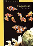echange, troc Thierry Maitre-Allain - Nouveau manuel aquarium