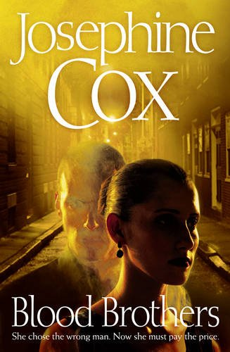 Blood Brothers A Josephine Cox Novel