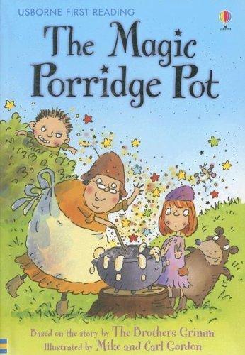 the-magic-porridge-pot-usborne-first-reading-level-three-by-rosie-rtl-dickins-2008-01-02