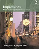 Impressions 2: America Through Academic Readings (0618410279) by Benz, Cheryl