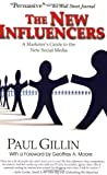 Cover of The New Influencers by Paul Gillin Geoffrey A. Moore 1884956947